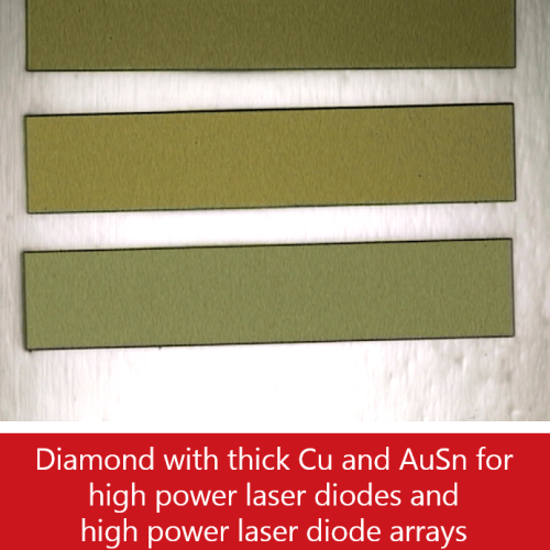 Diamond with thick Cu and AuSn for high power laser diodes and high power laser diode arrays