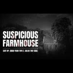 Suspicious Farmhouse