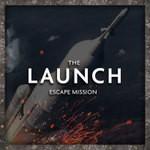 The Launch - Escape Mission