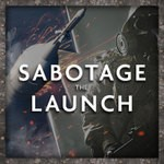 Sabotage The Launch