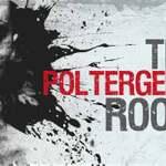The Poltergeist Room