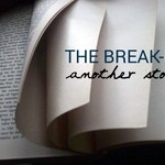The Break-In: Another Story