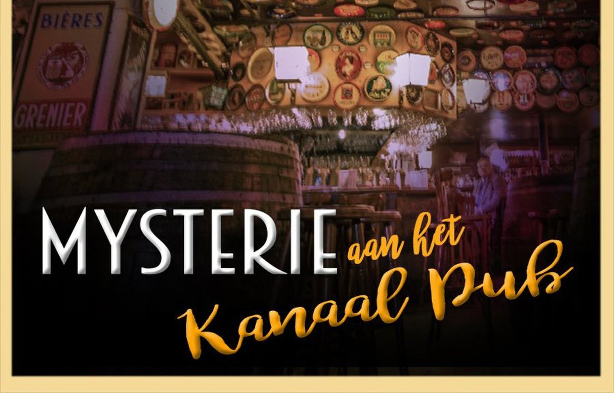 Mysterie aan het kanaal Pub